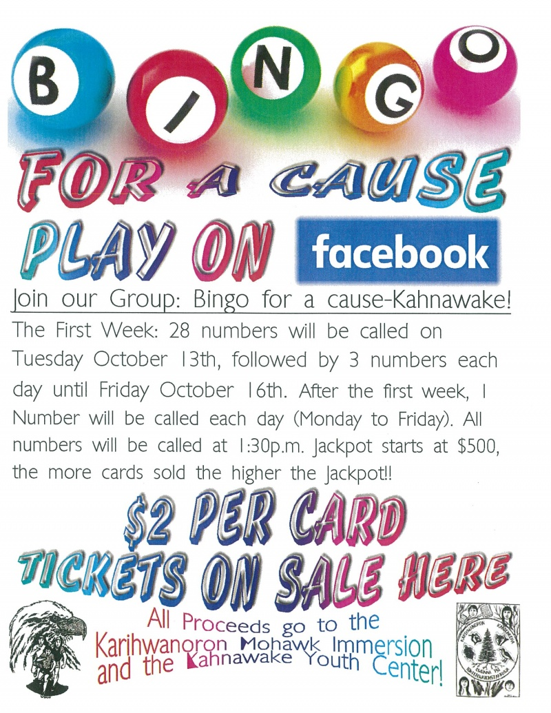The Library is now selling Bingo for Cause-Kahnawake cards. $2 per ...
